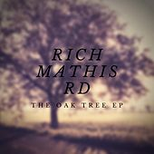The Oak Tree EP by Rich Mathis Rd