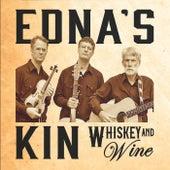 Whiskey & Wine de Edna's Kin