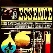 Essence (The Music Of Gary McFarland) (Remastered) von John Lewis
