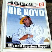 On The Grind von Big Noyd