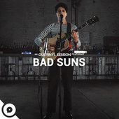 Bad Suns (OurVinyl Sessions) de Bad Suns