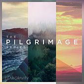 The Pilgimage Series by Dear Gravity