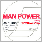 Do It Thin von Man Power