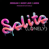 Solito (Lonely) [feat. Nicky Jam & Akon] de Messiah