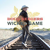 Wicked Game by Doug Seegers