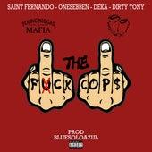 Fck the cops (feat. Young Nigga$ Mafia, Deka & Saint Frnando) de BluesoloAzul
