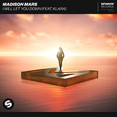 I Will Let You Down (feat. KLARA) von Madison Mars