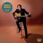 Blue Pill Blues de Early James