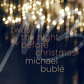 'Twas the Night Before Christmas di Michael Bublé