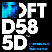 Joys (Jonas Blue Remix) by Roberto Surace