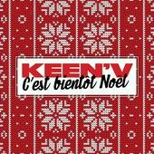 C'est bientôt Noël de Keen'V