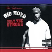 Only The Strong von Big Noyd
