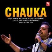 Chauka de Shankar Mahadevan