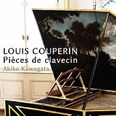 Louis Couperin & Froberger: Keyboard Works by Akiko Kuwagata