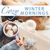 Cozy Winter Mornings by Various Artists