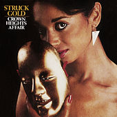Struck Gold (Expanded Version) by Crown Heights Affair