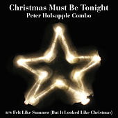 Christmas Must Be Tonight de Peter Holsapple Combo