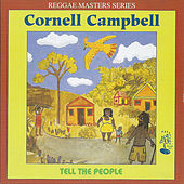 Tell the People by Cornell Campbell