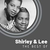 The Best of Shirley & Lee by Shirley and Lee