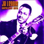 JB Lenoir Greatest Hits by J.B. Lenoir