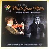 Concerto Roney Marczak Em Homenagem À Madre Leonia Milito de Roney Marczak