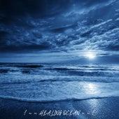 ! ~ ~ Healing Ocean ~ ~ ! de Ocean Sounds (1)