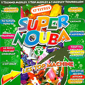 Super Nouba, Vol. 3 de Les Top Machine