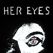 Her Eyes by Fame on Fire