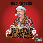 Have A Wonderful Hawaiian Christmas by Red Peters