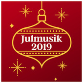 Julmusik 2019 by Various Artists