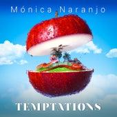 Monica naranjo (Temptations) von Monica Naranjo