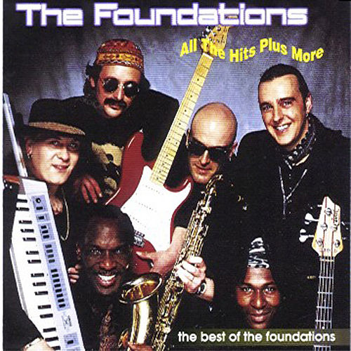 All the Hits Plus More - The Best of the Foundations by The Foundations