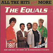 The Equals  -  All the Hits Plus More by The Equals