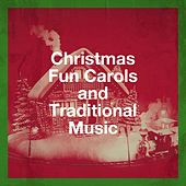 Christmas Fun Carols and Traditional Music von The Countdown Kids, Alessandro Boriani, Franco Caliò, Starlite Singers, Rickey Payton, Marianna Cataldi, Urban Nation Choir, Sam Snell, Jason Disik, Mistletoe Singers