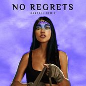 No Regrets (Randall Remix) by KSHMR