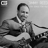 Ten songs for you by Jimmy Reed