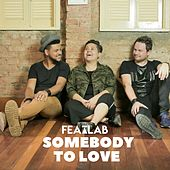 Somebody to Love (Cover) by Featlab