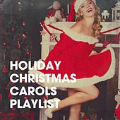 Holiday Christmas Carols Playlist de The Countdown Kids