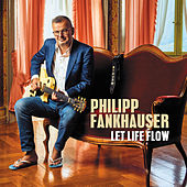 Let Life Flow de Philipp Fankhauser (1)