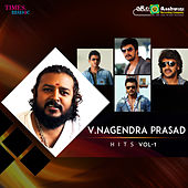 V. Nagendra Prasad Hits, Vol. 1 de Various Artists