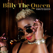 Kwaito Queen by Billy The Queen