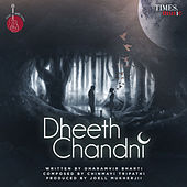 Dheeth Chandni - Single van Chinmayi
