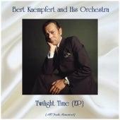 Twilight Time (EP) (Remastered 2019) de Bert Kaempfert