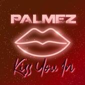 Kiss You In di Palmez