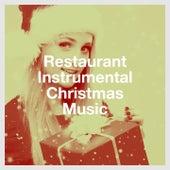 Restaurant Instrumental Christmas Music by John St. John, Starlite Singers, D.J. Santa