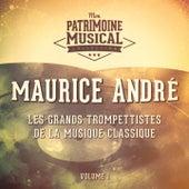 Les grands trompettistes de la musique classique : Maurice André, Vol. 1 de Maurice André