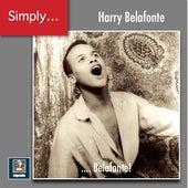 Simply ... Belafonte! (2019 Remaster) von Harry Belafonte