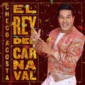 El Rey del Carnaval (El Garabato / Negros Macheteros / Prende la Vela) de Checo Acosta