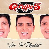 Live In Madrid by Grupo 5