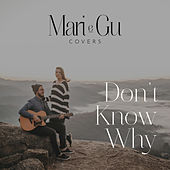 Don't Know Why (Acústico) de Mari e Gu